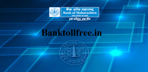 Bank of Maharashtra Toll free Number for Balance enquiry