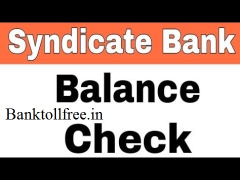 syndicate bank toll Free numbers Balance enquiry