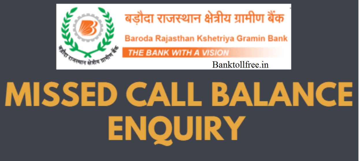 Baroda Rajasthan Kshetriya Gramin Bank BRKGB Customer Care Toll Free Number - Missed Call Balance Enquiry