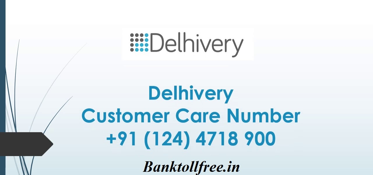 Delhivery Customer Care number- delhivery courier tracking